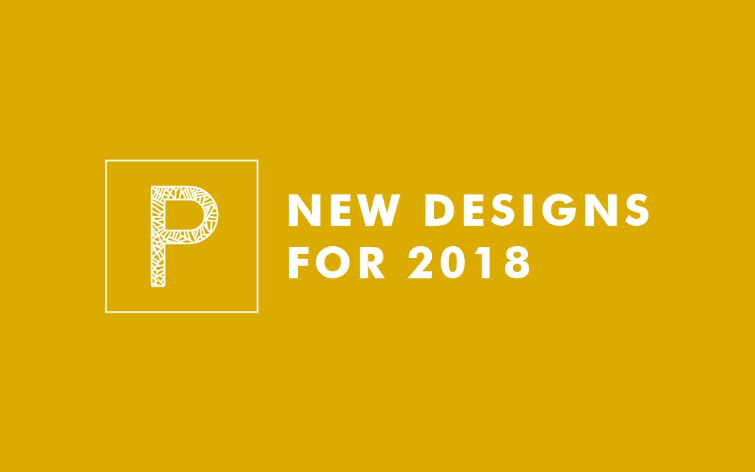 New Designs for 2018